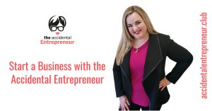 Start a Business with the Accidental Entrepreneur